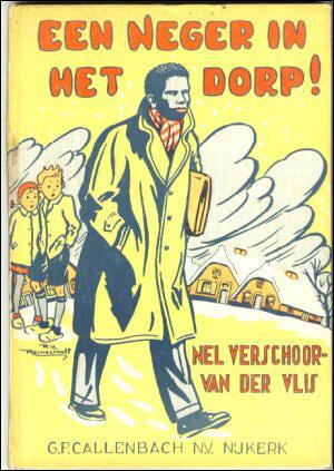 Een neger in het dorp - Nel Verschoor - Van der Vlis
